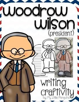"Woodrow Wilson ""Craftivity"" Writing page (President)"