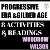 Woodrow Wilson Policies Reading and 8 Activities for the Progressive Era