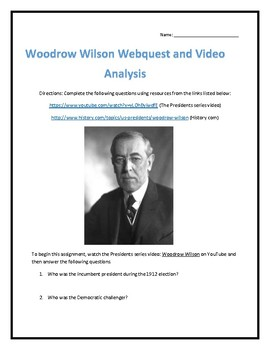 Woodrow Wilson- Webquest and Video Analysis with Key