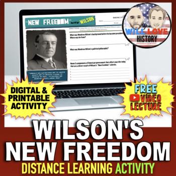 """Woodrow Wilson's """"New Freedom"""" Activity"""