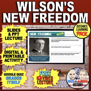 "Woodrow Wilson's ""New Freedom"" Bundle"