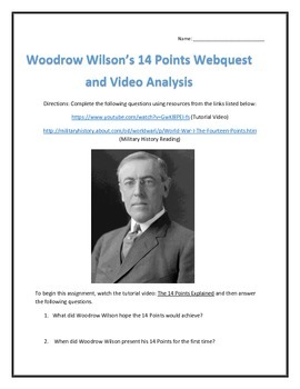 Woodrow Wilson's 14 Points- Webquest and Video Analysis with Key