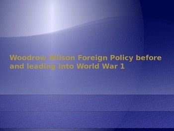 Woodrow Wilson's foreign policy