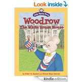 Woodrow, the White House Mouse eBOOK