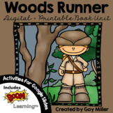 Woods Runner Novel Study by Gary Paulsen : Digital + Print