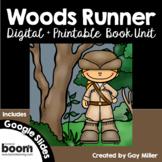 Woods Runner Novel Study: vocabulary, comprehension, writi