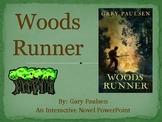 """""""Woods Runner"""", by G. Paulsen, Interactive Novel Powerpoint"""
