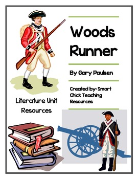 """""""Woods Runner"""", by Gary Paulsen, Literature Unit, 73 total pages!!"""
