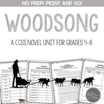 Woodsong Novel Study Unit for Grades 4-8 Common Core Aligned