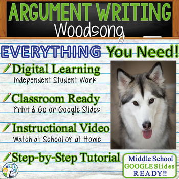 Woodsong by Gary Paulsen - Text Dependent Analysis Argumentative Writing