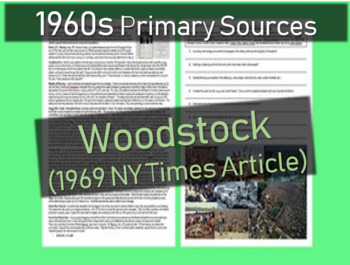 Woodstock Primary Source (1969 NY Times) with images, background & questions