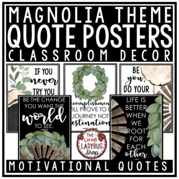 Woodsy Magnolia Farmhouse Motivational Posters
