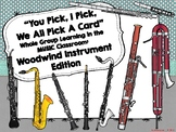 Woodwind Family: You Pick, I Pick, We All Pick A Card: Who