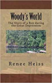 Woody's World - a novel about a boy during The Great Depression