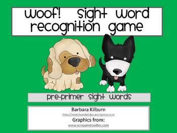 Woof!  Sight Word Recognition Game for Pre-Primer Words