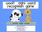 Woof!  Sight Word Recognition Game for Primer Words