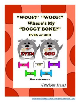 """""""Woof!""""  """"Woof!""""  """"Where's My Doggy Bone?""""  Even and Odd Numbers"""