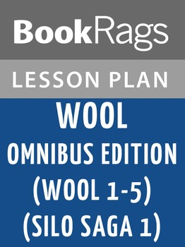 Wool Omnibus Edition (Wool 1 - 5) (Silo Saga 1) Lesson Plans