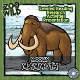 Woolly Mammoth - 15 Zoo Wild Resources - Leveled Reading, Slides & Activities