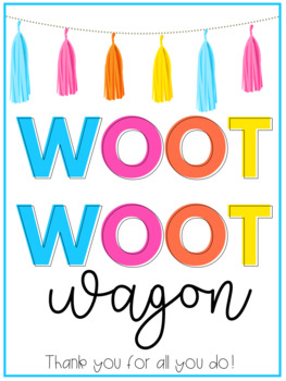 Woot Woot Wagon Treat Sign
