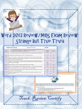 Word 2013 Review/MOS Exam Review:  Strange But True Trivia