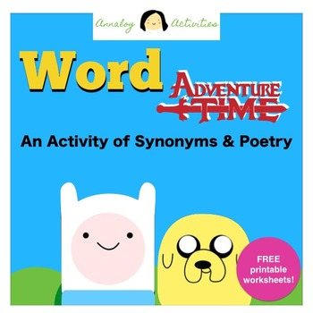 Word Adventure Time!: Synonyms and Poetry Writing (FREE!)