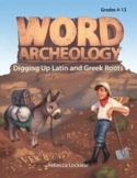 Word Archeology: Digging Up Latin and Greek Roots
