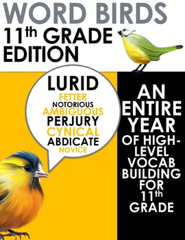 Word Birds Word of the Week 11th Grade High-Level Vocabulary Builder:40 Lessons!