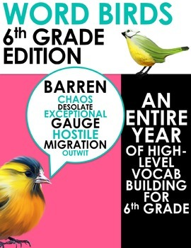 Word Birds Word of the Week 6th Grade High-Level Vocabulary Builder: 40 Lessons!