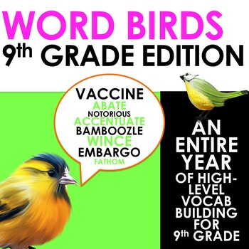 Word Birds Word of the Week 9th Grade High-Level Vocabulary Builder: 40 Lessons!
