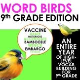 Word Birds Word of the Week 9th Grade High-Level Vocabular