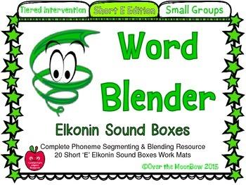 Word Blender Short E Edition Elkonin Sound Boxes Activity Pack