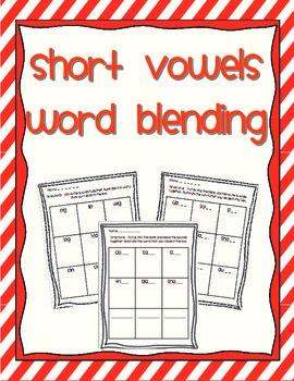 Word Blending - short vowels (a, e, i, o, u)