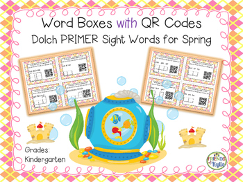 Word Boxes with QR Codes: Dolch PRIMER Sight Words for Spring