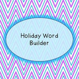Word Builder - Holiday Bundle