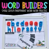 Word Builders: Small Group/Independent Word Building Practice