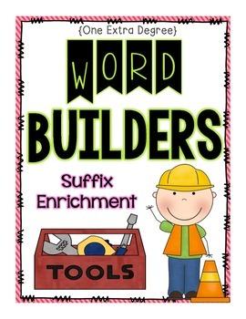 Word Builders: Suffix Enrichment