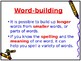 Word Building & Compound Words