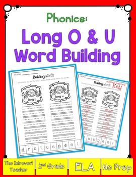 Word Building: Long O & U Sounds