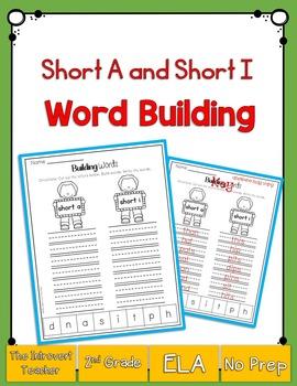 Word Building: Short A & Short I Sound
