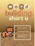 "Word Building Short Vowel ""u"" Word Family : 3 Part Cards w"