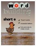 Word Building Short e Word Family : 3 Part Cards with Book