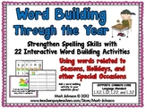 Word Building Through the Year [words related to Seasons, Holidays, & Occasions]