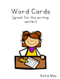 Word Cards for Writing Center