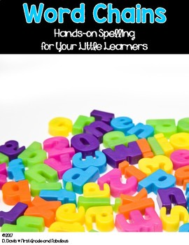 Word Chains: Hands-on Spelling for Your Little Learners