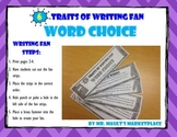 [Word Choice] 6 Traits of Writing Rubric Fan- Reference Tool- For Full Year Use