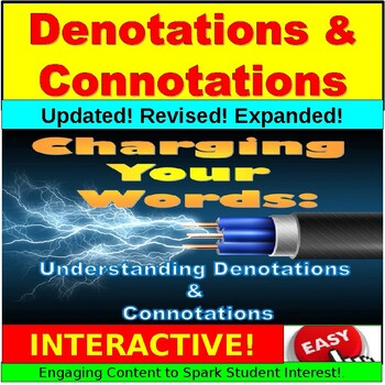 Word Choice:  Connotations and Denotations