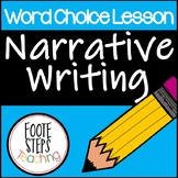 Word Choice Lesson Plan for Narrative Writing