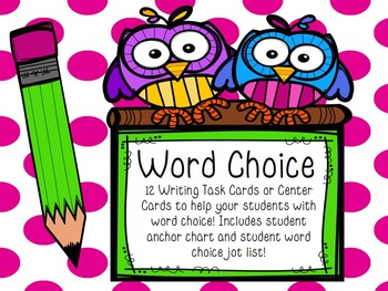 Word Choice Task Cards or Center with Anchor Chart & Student Jot List!
