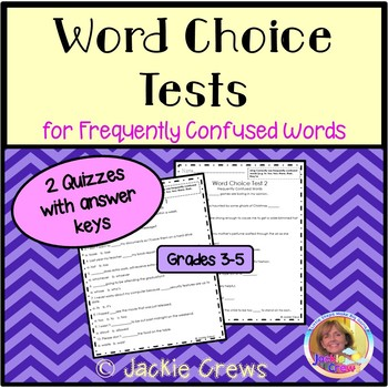 Word Choice Test for Frequently Confused Words L.4.1g Fourth Grade
